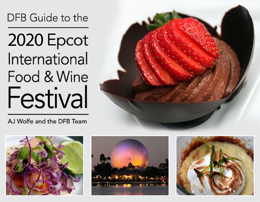 2020 Epcot Food And Wine Festival.Pre Order Dfb Guide To The 2020 Epcot Food And Wine Festival